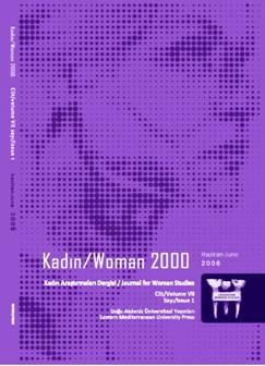 View Vol. 19 No. 1 (2018): Kadın/Woman 2000, Journal for Womens Studies