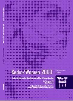 View Vol. 9 No. 2 (2008): Kadın/Woman 2000, Journal for Women's Studies